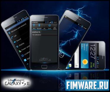 Прошивка для Samsung Galaxy S II Litening Rom v6.1 ...