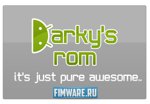 Прошивка Samsung Galaxy S Darky's Extreme Editi...