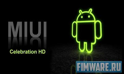 Прошивка HTC Desire MIUI-Celebration HD 2.0