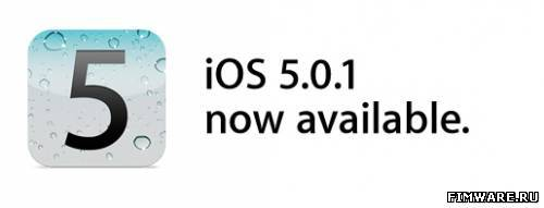 iOS 5.0.1 [iPhone 4S, Apple TV 2G]